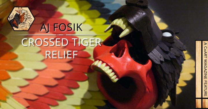 AJ Fosik's Crossed Tiger Relief