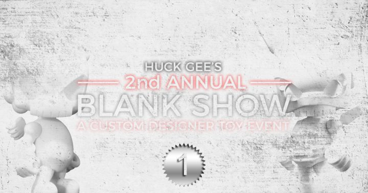 Huck Gee's 2nd Annual Blank Show, Part One