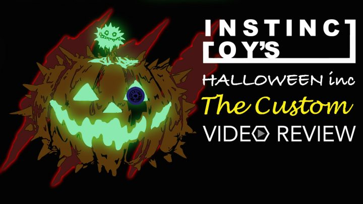 InstincToy's Halloween inc - The Custom