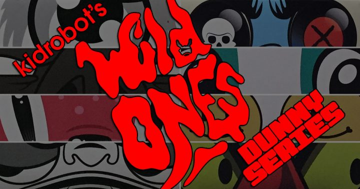 Kidrobot's Wild Ones Dunny Series Overview
